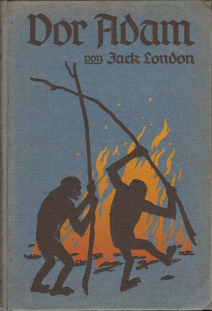 Jack London Vor Adam
